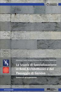 La Scuola di Specializzazione in Beni Architettonici e del Paesaggio - Sintesi di un'esperienza